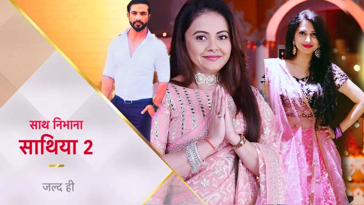 Saath Nibhaana Saathiya 2 Written Updates