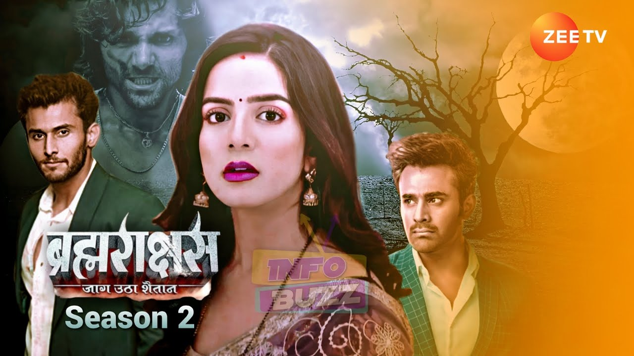 Brahmarakshas 2 Tv Show Written Updates