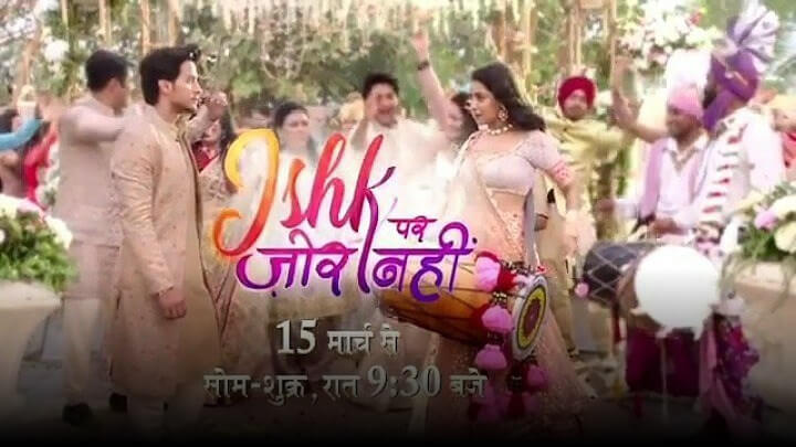 Ishk Par Zor Nahin TV Show Written Updates